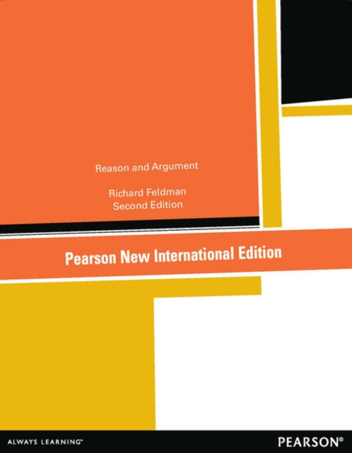 Reason and Argument: Pearson New International Edition