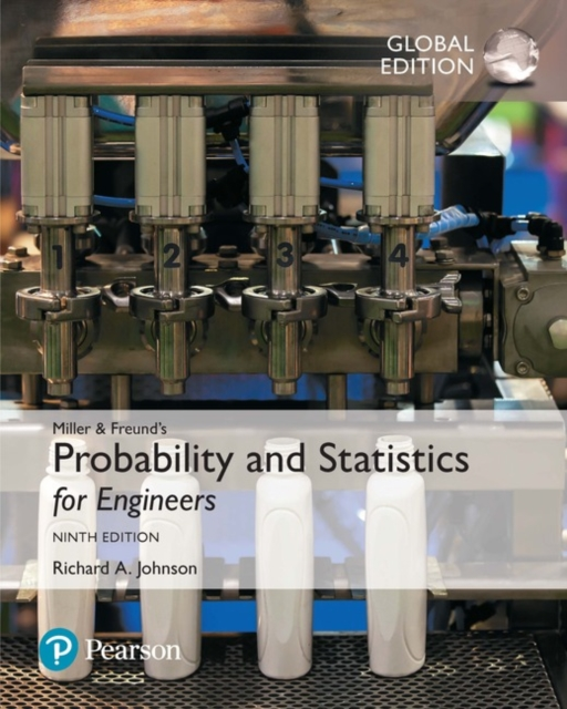 Miller & Freund's Probability and Statistics for Engineers, Global Edition