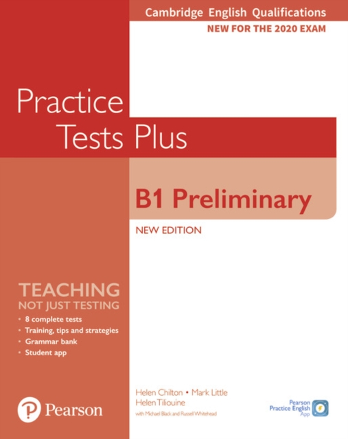 Cambridge English Qualifications: B1 Preliminary New Edition Practice Tests Plus Student's Book without key
