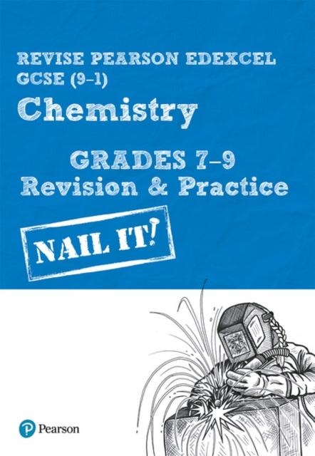 Revise Pearson Edexcel GCSE (9-1) Chemistry Grades 7-9 Revision & Practice