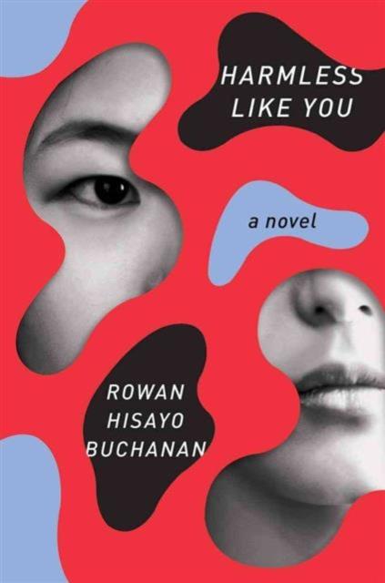 Harmless Like You - A Novel