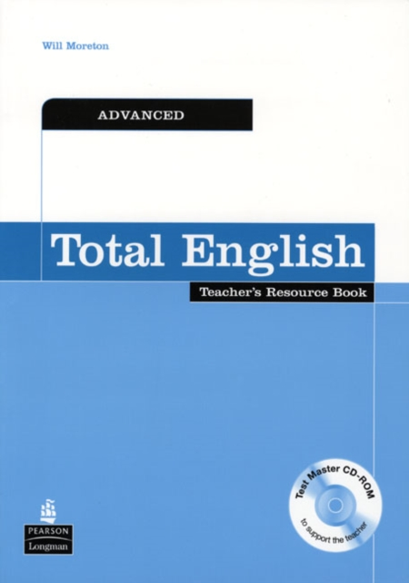 Total English Advanced Teachers Resource Book and Test Master CD-Rom Pack