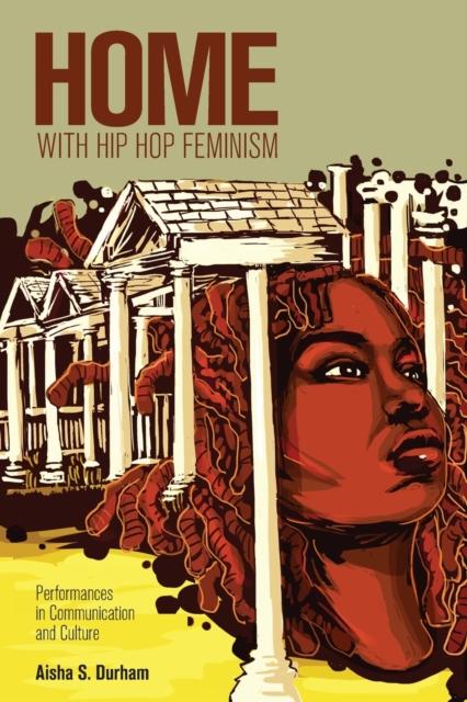 Home with Hip Hop Feminism