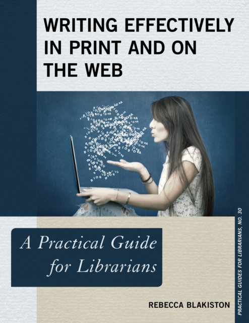Writing Effectively in Print and on the Web