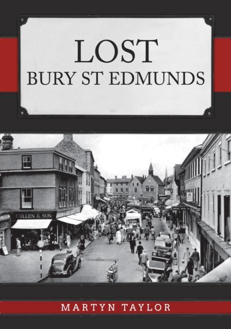 Lost Bury St Edmunds
