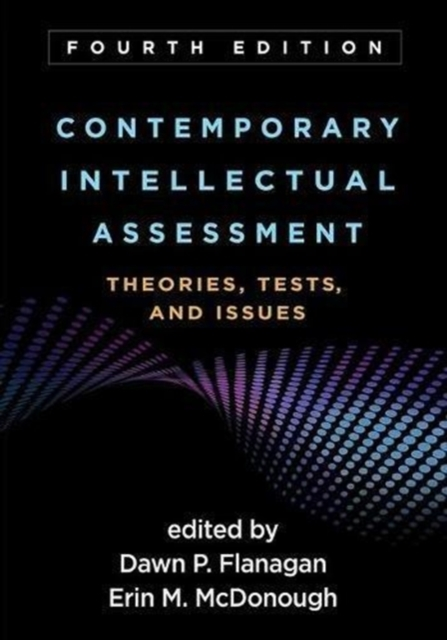 Contemporary Intellectual Assessment, Fourth Edition