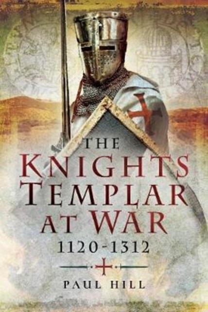 Knights Templar at War 1120 -1312