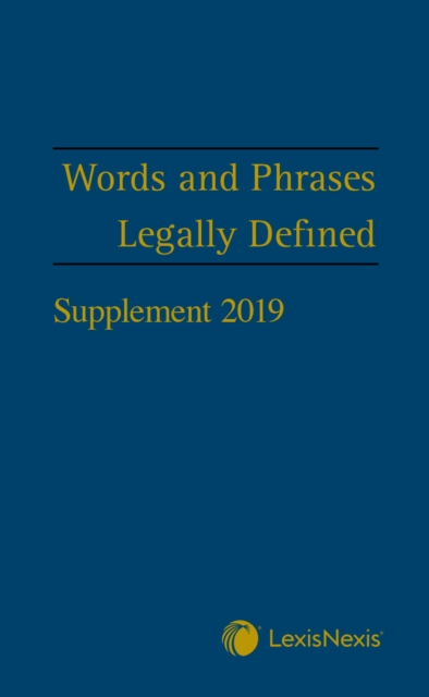Words and Phrases Legally Defined 2019 Supplement