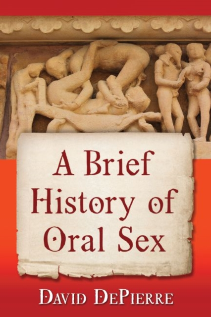 Brief History of Oral Sex