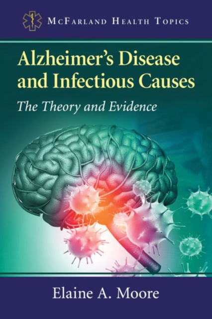 Alzheimer's Disease and Infectious Causes