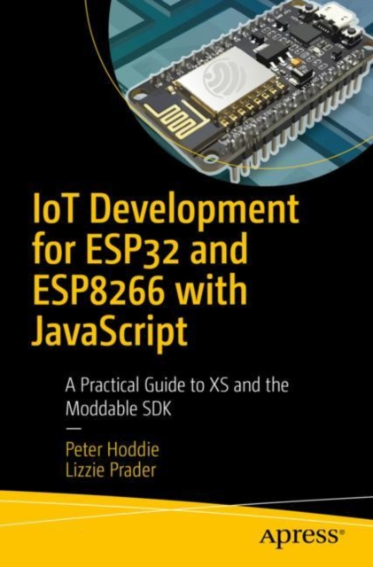 IoT Development for ESP8266 and ESP32 with JavaScript