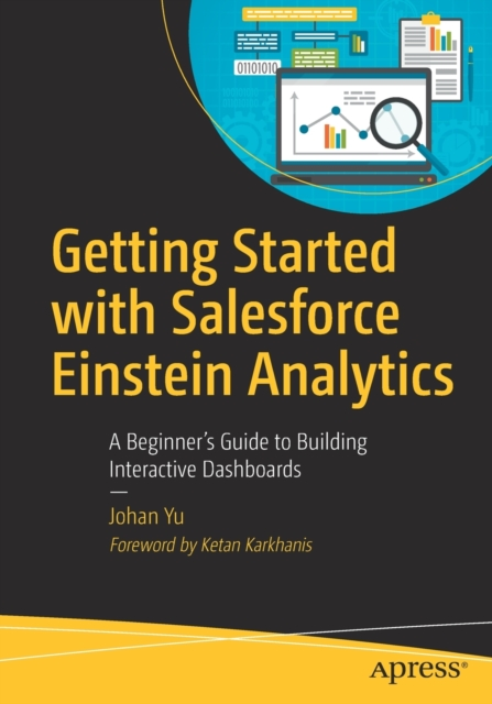 Getting Started with Salesforce Einstein Analytics