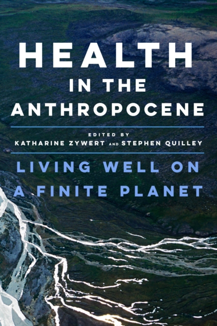 Health in the Anthropocene