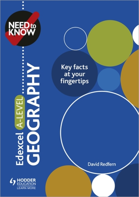 Need to Know: Edexcel A-level Geography