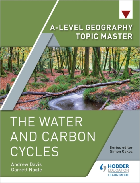 A-level Geography Topic Master: The Water and Carbon Cycles