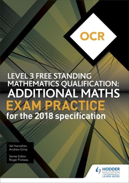 OCR Level 3 Free Standing Mathematics Qualification: Additional Maths Exam Practice (2nd edition)