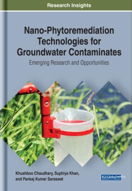 Nano-Phytoremediation Technologies for Groundwater Contaminates