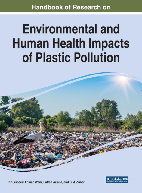 Handbook of Research on Environmental and Human Health Impacts of Plastic Pollution
