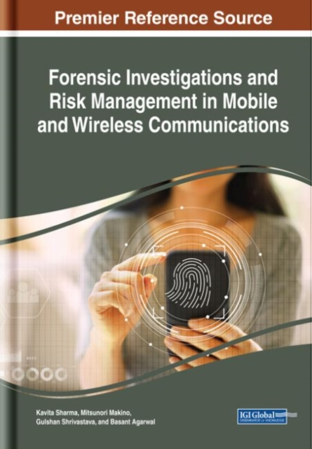 Forensic Investigations and Risk Management in Mobile and Wireless Communications