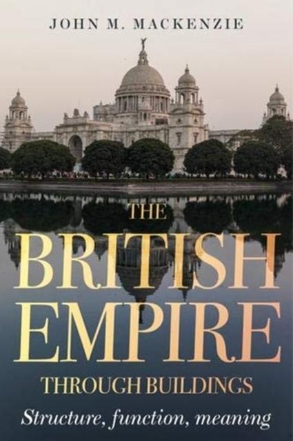 British Empire Through Buildings