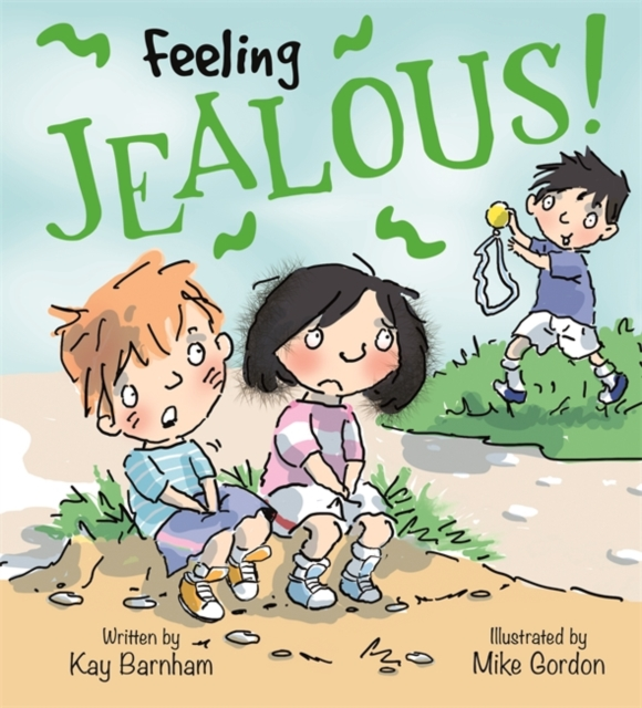 Feelings and Emotions: Feeling Jealous