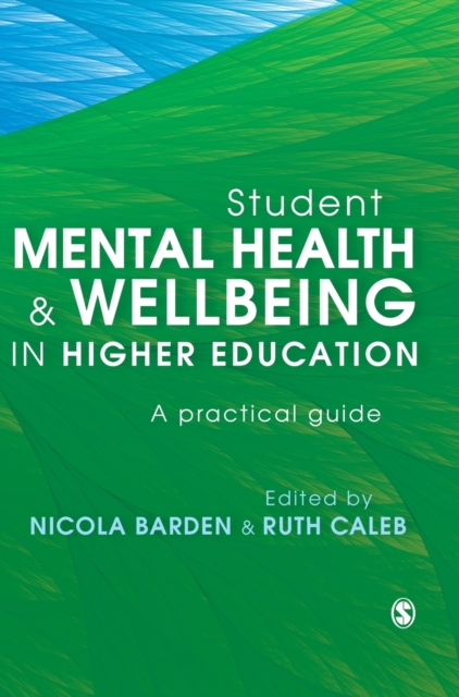 Student Mental Health and Wellbeing in Higher Education