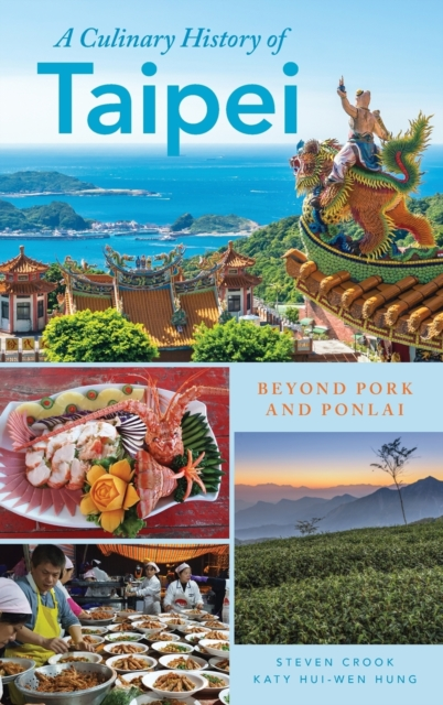 Culinary History of Taipei