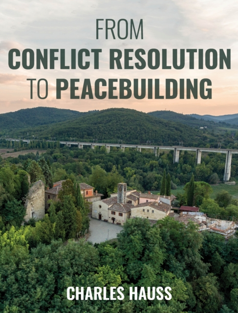 From Conflict Resolution to Peacebuilding