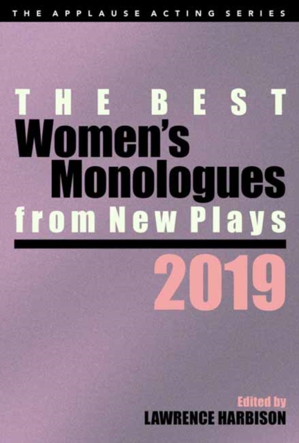 Best Women's Monologues from New Plays, 2019