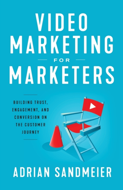 Video Marketing for Marketers