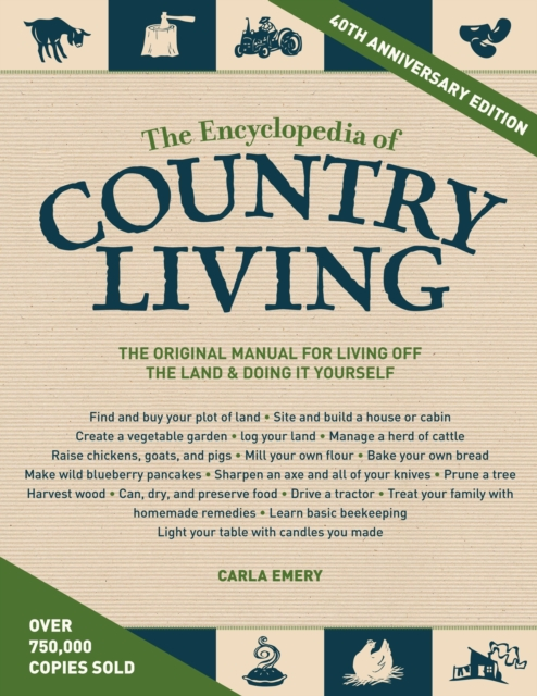 Encyclopedia Of Country Living, 40th Anniversary Edition