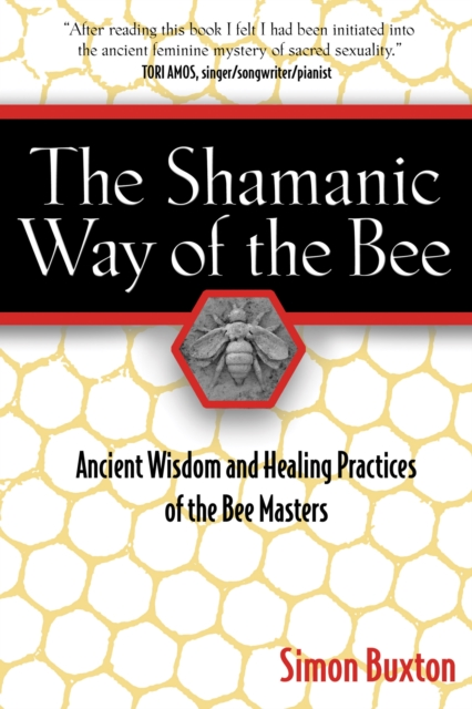 Shamanic Way of the Bee