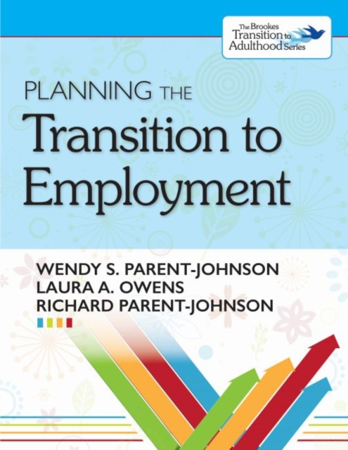 Planning the Transition to Employment