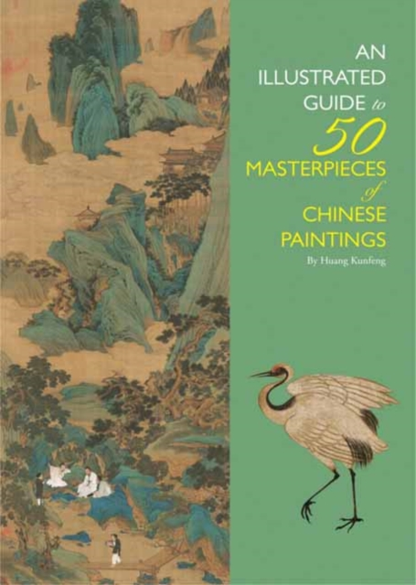 Illustrated Guide to 50 Masterpieces of Chinese Paintings