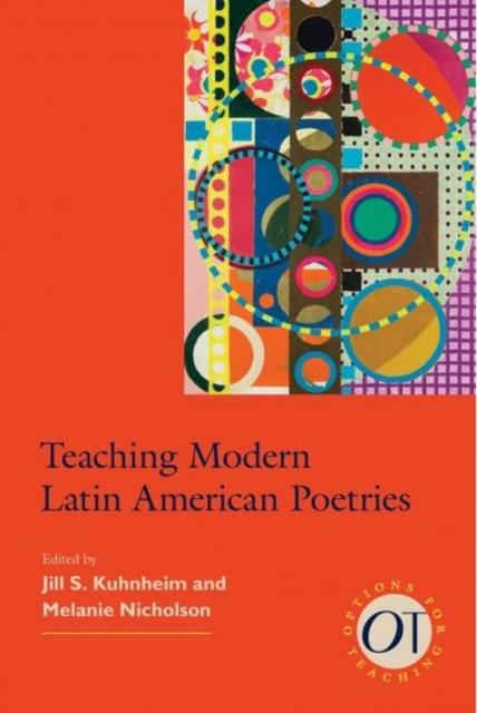 Teaching Modern Latin American Poetries