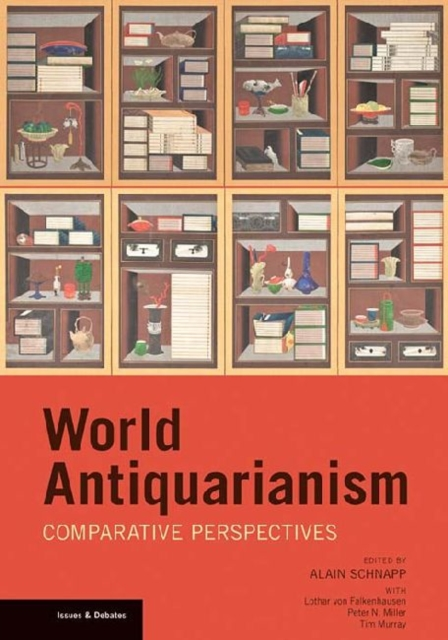 World Antiquarianism - Comparative Perspectives