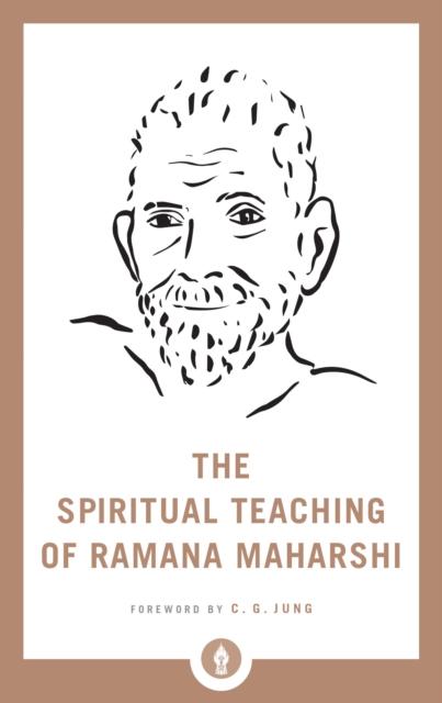 Spiritual Teaching of Ramana Maharshi
