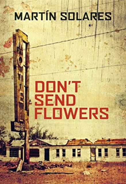 Don't Send Flowers