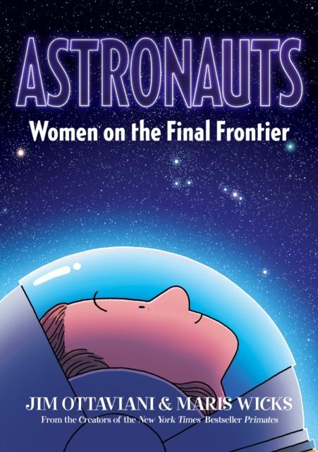 ASTRONAUTS WOMEN ON THE FINAL FRONTIER
