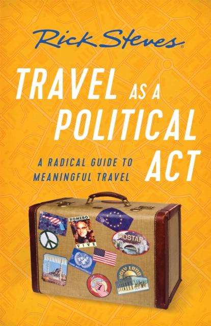 Travel as a Political Act (Third Edition)
