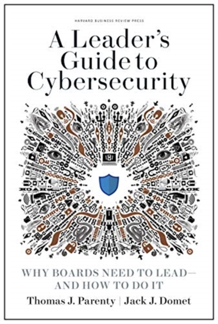 Leader's Guide to Cybersecurity