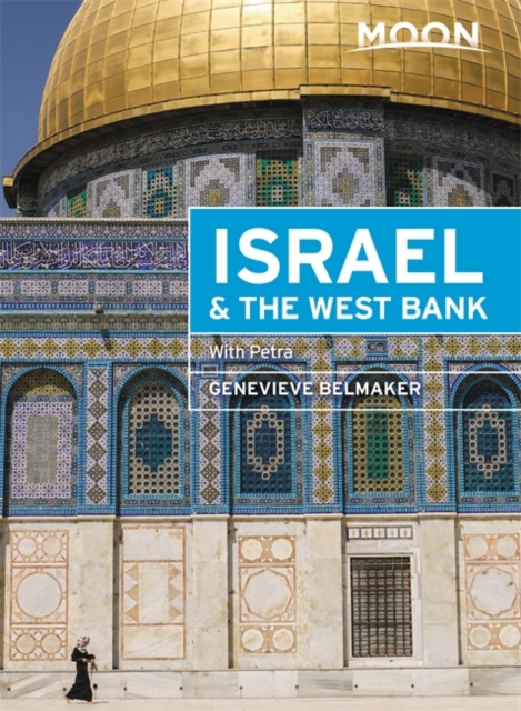Moon Israel & the West Bank (Second Edition)