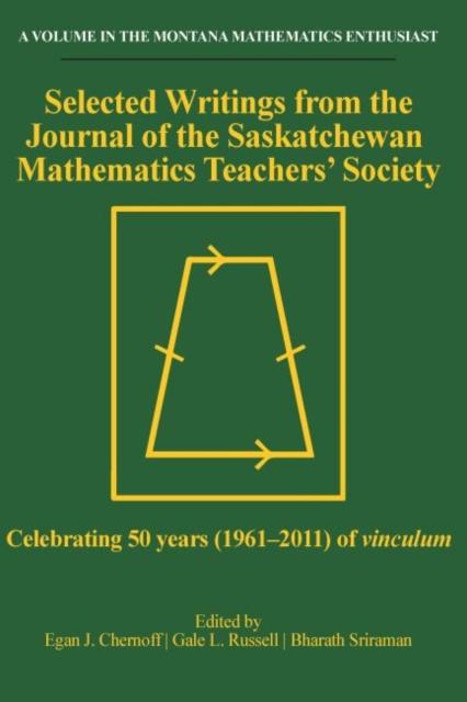 Selected Writings from the Journal of the Saskatchewan Mathematics Teachers' Society