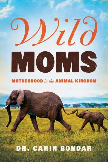 Wild Moms