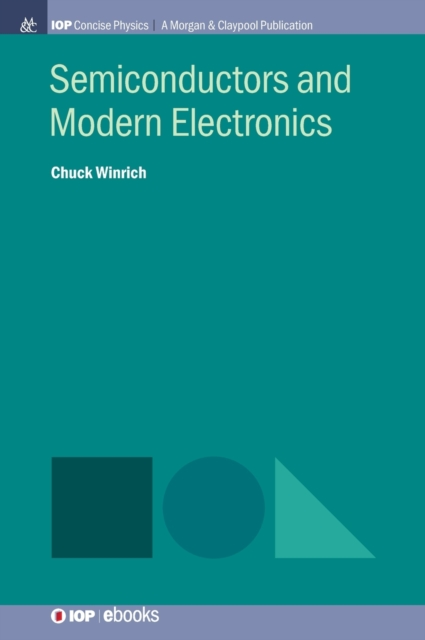 Semiconductors and Modern Electronics