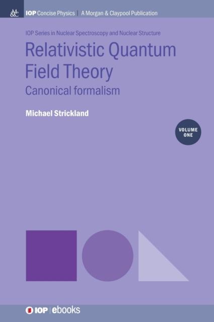 Relativistic Quantum Field Theory, Volume 1