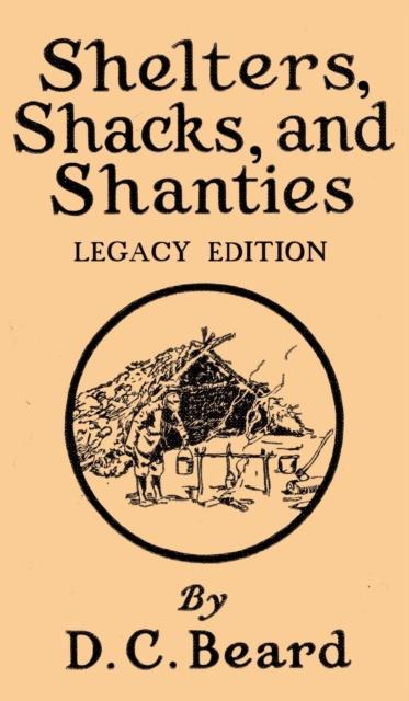 Shelters, Shacks, And Shanties (Legacy Edition)