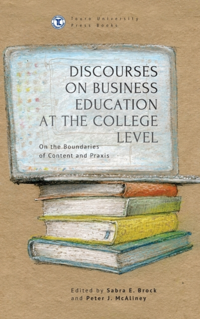 Discourses on Business Education at the College Level