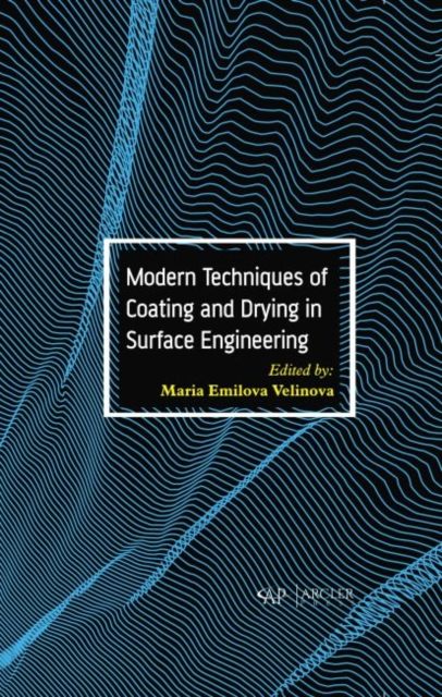 Modern Techniques of Coating and Drying in Surface Engineering