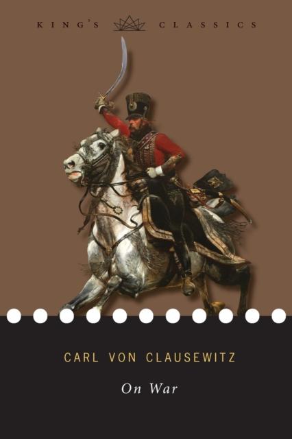 On War (King's Classics)